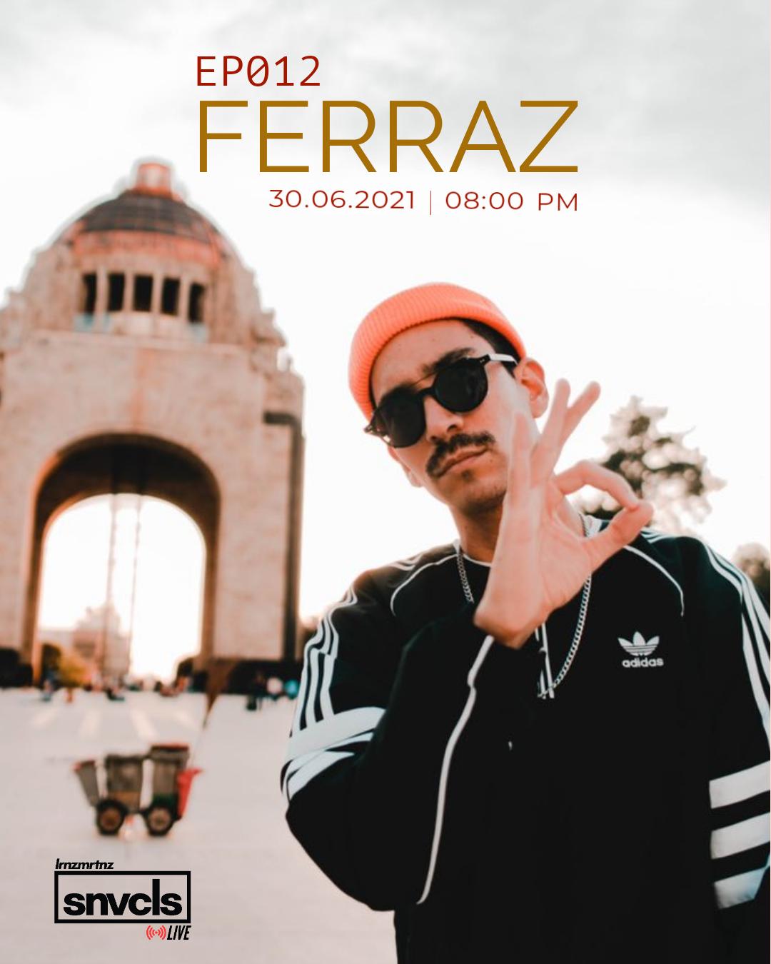 [snvcls: live] EP012   Ferraz